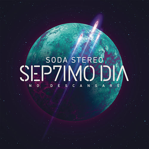 Sep7imo Dia de Soda Stereo