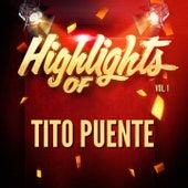 Highlights of Tito Puente, Vol. 1 de Tito Puente