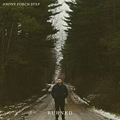 Burned by Front Porch Step