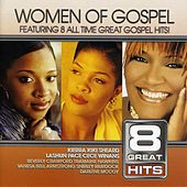 8 Great Hits: Women Of Gospel by Various Artists