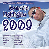 Apres Ski Highlights 2009 by Various Artists