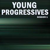 Young Progressives, Session 1 von Various Artists