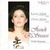 Richard Strauss-Cezar Franck: Violin Sonatas von Doris Adam Karin Adam