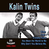 The Kalin Twins (28 Success) (1959 - 1962) by Kalin Twins