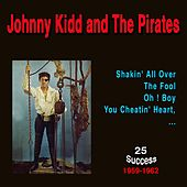Johnny Kidd and the Pirates (25 Success) (1959 - 1962) de Johnny Kidd