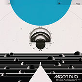 Lost in Light by Moon Duo