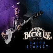 The Bottom Line Archive de Ralph Stanley