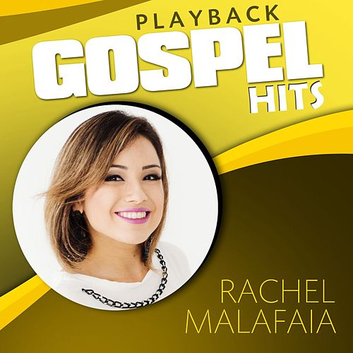 Gospel Hits (Playback) de Rachel Malafaia