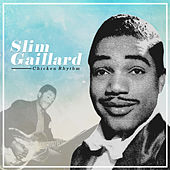 Chicken Rhythm by Slim Gaillard