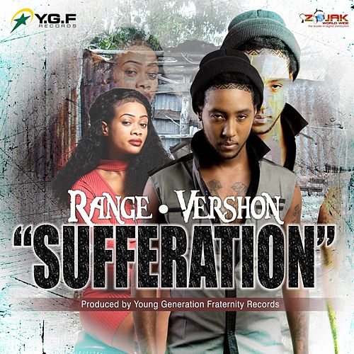 Sufferation (Feat. Vershon) - Single by The Range