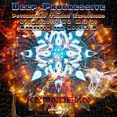 Deep Progressive & Psychedelic Trance Explosions by Various Artists