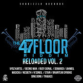47th Floor Riddim Reloaded, Vol. 2 by Various Artists
