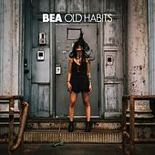 Old Habits by Bea