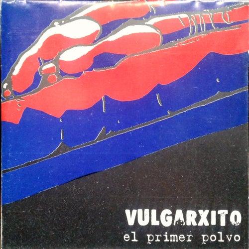 El Primer Polvo by Vulgarxito