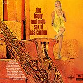 The Happy and Mellow Sax de Ace Cannon