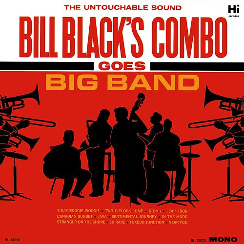 Goes Big Band by Bill Black's Combo
