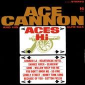 Aces Hi de Ace Cannon
