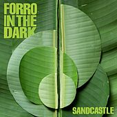Sandcastle by Forro In The Dark