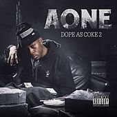 Dope as Coke 2 by A-one
