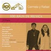 RCA 100 Años de Música - Segunda Parte de Carmela Y Rafael