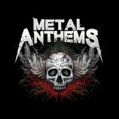 Metal Anthems de Various Artists