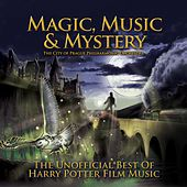 Magic, Music & Mystery: The Unofficial Best of Harry Potter Film Music by City of Prague Philharmonic
