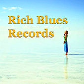 Rich Blues Records von Various Artists