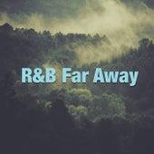 R & B Far Away de Various Artists