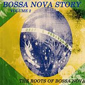 Bossa Nova Story Vol. 2 de Various Artists