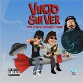 Viajo Sin Ver (feat. Duran the Coach & Yondoe) de Jon Z