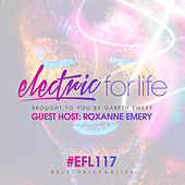 Electric For Life Episode 117 de Various Artists