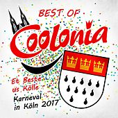 Best of Coolonia - Et Beste us Kölle - Karneval in Köln 2017 von Various Artists