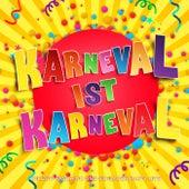 Karneval ist Karneval (Die 2017 Fasching und Schlager Party Hits) von Various Artists