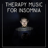 Therapy Music for Insomnia – Music for Deep Sleep, Easy Sleep, Fall Asleep, Lullabies for Sleep, Sleep Music, Relaxing Music by Sleep Sound Library