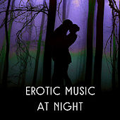Erotic Music at Night – Sensual Jazz Music, Romantic Evening, Sexy Jazz, Relaxation Sounds for Rest, Soothing Piano, Deep Massage by New York Jazz Lounge