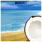 Coconut Bossa 2 by Various Artists