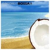 Coconut Bossa 2 von Various Artists