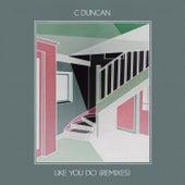 Like You Do (Dutch Uncles Remix) di C Duncan