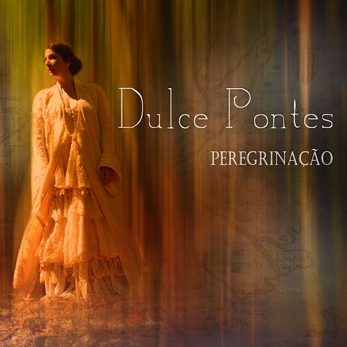 Peregrinaçâo by Dulce Pontes