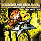 Get Ready to Bounce (The Remixes) by Brooklyn Bounce