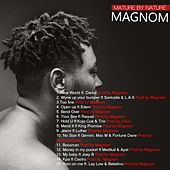 Mature by Nature de Magnom