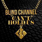 Can't Hold Us de Blind Channel