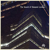 V/A The Sound of Deepest London VOL.3 de Various Artists