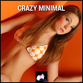 Crazy Minimal de Various Artists