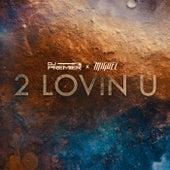 2 Lovin U de DJ Premier & Miguel