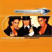 The Music's Got Me (The Remixes) by Brooklyn Bounce