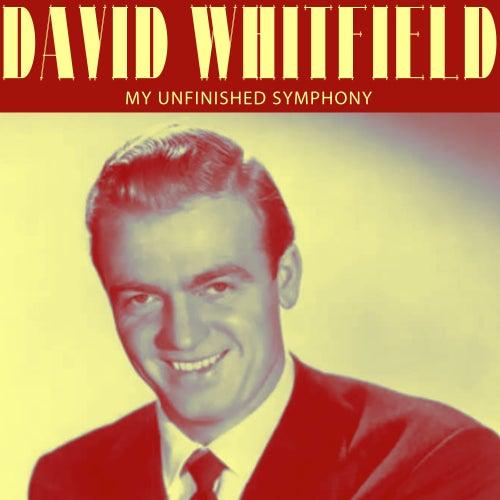 My Unfinished Symphony by David Whitfield