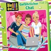 003/Gefährlicher Chat von Die Drei !!!