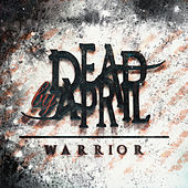 Warrior by Dead by April