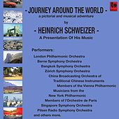Heinrich Schweizer: Journey Around the World de Various Artists